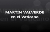 Martin Valverde en el Vaticano.mp4