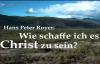 Hans Peter Royer - Wie schaffe ich es Christ zu sein - Predigt.flv