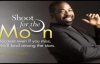 Les Brown Shoot For The Moon - Day 1.mp4