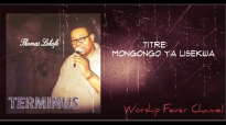 Thomas Lokofe - Mongongo Ya Lisekwa.mp4