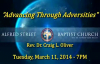 March Gladness Advancing Through Adversities Rev Dr Craig L Oliver March 11, 2014 7PM
