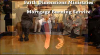 FDM Debt Free Mortgage Burning Celebration Part 1 #MUST WATCH#