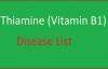 Vitamin B1 Thiamine Disease List  Thiamine Diseases