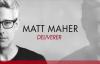 Matt Maher - Deliverer (Share Your Story).flv