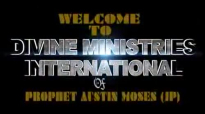 Prophet Austin Moses Ministries  Empowerment to Excel