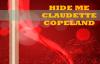 HIDE ME Message By Claudette Copeland