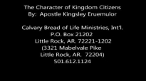 Apostle Kingsley Eruemulor - The Character of Kingdom Citizens (Audio Only).wmv.mp4