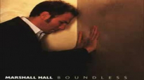 Marshall Hall - You are here with me.flv