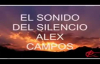 El Sonido Del Silencio con letra Alex Campos.mp4