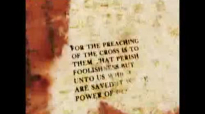 The Message of the Cross Galatians ch 4 ver 13 (Feb 7, 2012)
