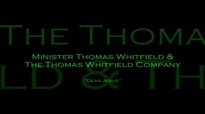 Thomas Whitfield and Company Dear Jesus.flv