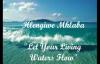 Let Your Living Waters Flow  Hlengiwe Mhlaba w lyrics