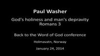 Paul Washer Gods holiness and mans depravity
