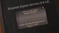 Elizabeth Baptist Church Atlanta Fresh Manna. Pastor Craig Oliver 2012