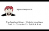 The Spiritual Man - Watchman Nee - Part 1 - Chapter 2 - Spirit & Soul