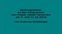 Stellungnahme zu den Ansprachen von Pastor Tscharntke von Andreas Eichberger.flv