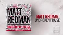 Matt Redman - Unbroken Praise (Live_Lyrics And Chords).mp4