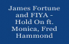 JAMES FORTUNE & FIYA ft. MONICA, FRED HAMMOND HOLD ON - Lyrics.flv