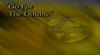 Reinhard Bonnke  Go For The Double