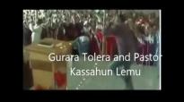 Gurara Tolera & Kassahun Lema New 2014 song.mp4