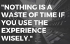 Ed Lapiz 2018 ➤ Nothing Is A Waste Of Time If You Use The Experience Wisely _ Ta.mp4