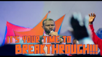 IT'S YOUR TIME TO BREAKTHROUGH by Apostle Paul A Williams.mp4