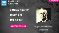 Napoleon Hill - Chapter 6 - Organized Individual Endeavour - Think Your Way to Wealth.mp4
