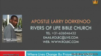 apostle larry dorkenoo benefits of prayer sun 23 aug 2015.flv