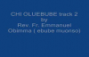 CHI OLUEBUBE BY FR. EMMANUEL OBIMMA track 2.flv