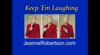 Jeanne Robertson Dont Get Frisky in a tent! Dont sleep in a tent with Left Brain!