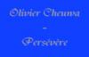 Olivier Cheuwa - Persevere.flv