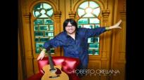 Toma mi Mano-Roberto Orellana nuevo! 2012-2013.mp4