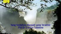 Khotbah Audio Pdt Dr Erastus Sabdono  Yang Terdahulu Menjadi yang Terakhir