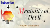 Mentality of Devil _ Prophet Emmanuel Makandiwa _ secrets of worshipping God _ 2.mp4