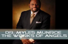 Dr Myles Munroe - The Works of Angels -