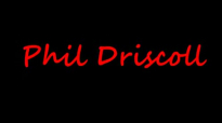 PHIL DRISCOLL  THE POWER OF LOVE
