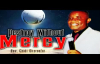 DESTROY WITHOUT MERCY - REV. CHIDI OKOROAFOR - 2018 LATEST MESSAGE_WORSHIP & PRA.mp4