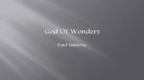 God of Wonders  Paul Baloche  w lyrics