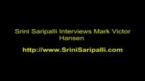 Srini Saripalli Interviews Mark Victor Hansen.mp4