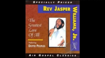 Peace in the Valley Rev. Jasper Williams.mp4