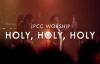 JPCC Worship - Holy, Holy, Holy - ONE (Live at The Kasablanka)