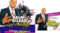 Evang. Harrison C. _ Balm Of Gilead Live Worship _ Latest 2019 Nigerian Gospel M.mp4