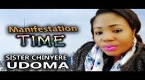 Sis. Chinyere Udoma - Manifestation Time - Nigerian Gospel Music.mp4