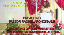 Preaching Pastor Rachel Aronokhale AOGM The Power of the Holy Ghost Pt1 June 201.mp4