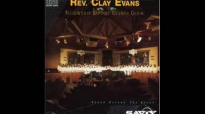 Rev. Clay Evans - Deliverance Will Come.flv