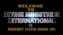 Prophet Austin Moses  Special Prophecies