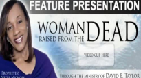 Juanita Bynum Spiritual Mother Raised From the Dead Through the Ministry - David.mp4
