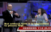 Without faith, it is impossible to please God_ Hebrews 11_6.mp4
