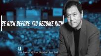 Be Rich Before You Become Rich - Robert Kiyosaki.mp4