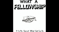 What A Fellowship Theme (Original)(1960) Rev. Clay Evans & The Ship.flv